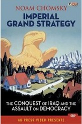 Noam Chomsky: Imperial Grand Strategy Trailer