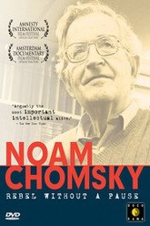 Noam Chomsky: Rebel Without a Pause Trailer