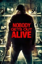 Nobody Gets Out Alive Trailer