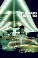Noel Gallagher's High Flying Birds: International Magic Live At The O2 Trailer