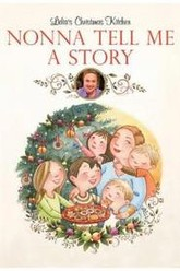 Nonna Tell Me a Story: Lidia's Christmas Kitchen Trailer