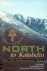 North To Katahdin on the Appalachian Trail Trailer
