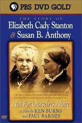 Not for Ourselves Alone: The Story of Elizabeth Cady Stanton & Susan B. Anthony Trailer