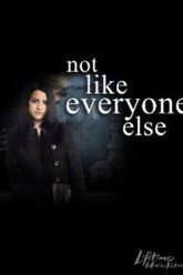 Not Like Everyone Else Trailer