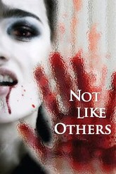 Not Like Others Trailer
