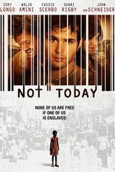 Not Today Trailer