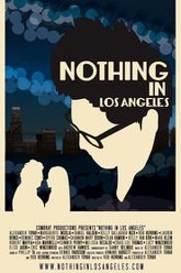 Nothing in Los Angeles Trailer