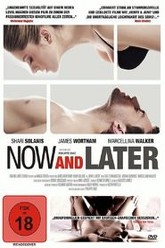 Now & Later Trailer