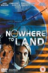 Nowhere to Land Trailer