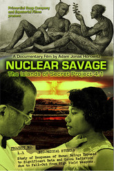 Nuclear Savage: The Islands of Secret Project 4 1 Trailer