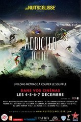 Nuit de la Glisse: Addicted to Life Trailer