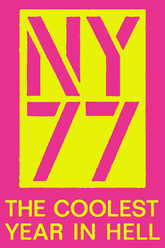 NY77: The Coolest Year in Hell Trailer