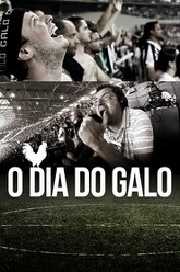 O Dia do Galo Trailer