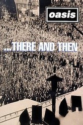Oasis: ...There and Then Trailer