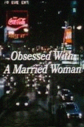 Obsessed with a Married Woman Trailer