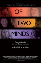Of Two Minds Trailer