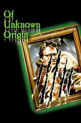 Of Unknown Origin Trailer