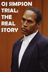 OJ Simpson Trial: The Real Story Trailer