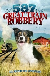 Old No. 587: The Great Train Robbery Trailer