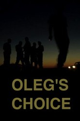 Oleg's Choice Trailer