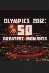 Olympics 2012: 50 Greatest Moments Trailer