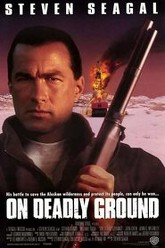On Deadly Ground Trailer