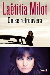 On se retrouvera Trailer