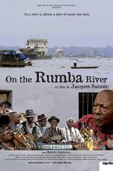 On the Rumba River Trailer