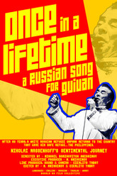 Once in a Lifetime: A Russian Song for Guiuan Trailer