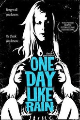 One Day Like Rain Trailer