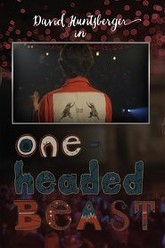 One-Headed Beast Trailer