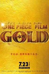 One Piece Movie 13: GOLD Trailer