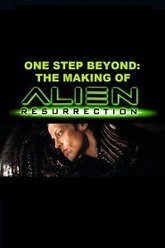 One Step Beyond: Making 'Alien Resurrection' Trailer