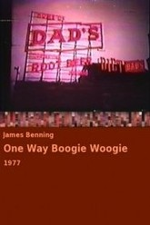 One Way Boogie Woogie Trailer