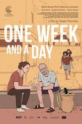One Week and a Day Trailer