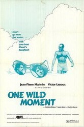 One Wild Moment Trailer