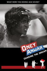 Oney Anwar - Chasing the Dream Trailer