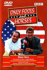 Only Fools and Horses - Miami Twice Trailer