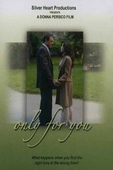 Only for You Trailer