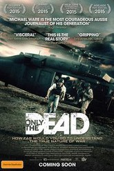 Only the Dead Trailer