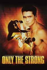 Only the Strong Trailer