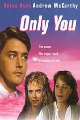 Only You Trailer