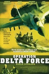 Operation Delta Force Trailer