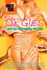 Orgies and the Meaning of Life Trailer