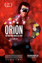 Orion: The Man Who Would Be King Trailer