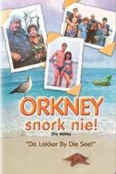 Orkney Snork Nie (Die Movie) Trailer
