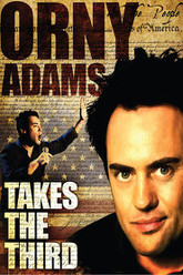 Orny Adams: Takes the Third Trailer