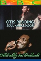 Otis Redding: Soul Ambassador Trailer