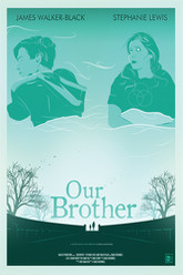 Our Brother Trailer