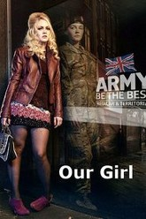 Our Girl Trailer